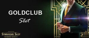 Goldclub Slot บริการคาสิโนและสล็อตออนไลน์